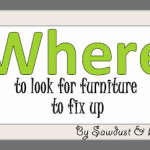 WHERE to look for furniture to fix up!