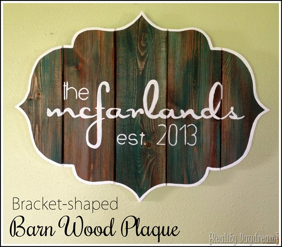 Bracket-Shaped Barn Board Plaque Sign {Reality Daydream}