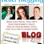 Better Blogging Google+ Hangout Video Series (I got invited by the big-shots!)