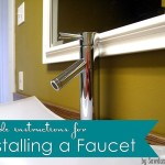TUTORIAL: Installing a Faucet on a Vessel Sink