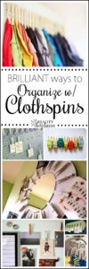 So many brilliant ideas for using and ORGANIZING with Clothspins! {Reality Daydream}
