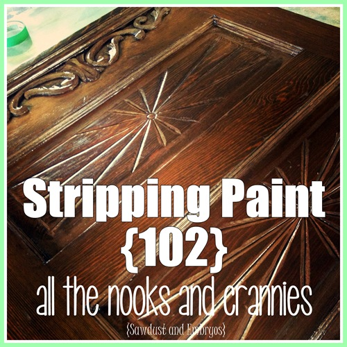 Stripping Paint (102) - all the nooks and crannies!
