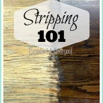 The ins and outs of STRIPPING! {Stripping Furniture 101}