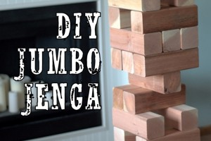 DIY Jumbo Jenga {Interiors by Kenz}