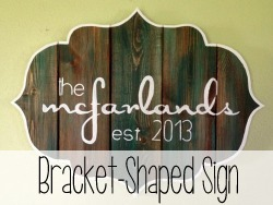 DIY Braket-Shaped Barn Board Sign... with hand-painted words!
