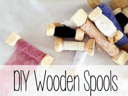 DIY Wooden Spools {Reality Daydream}