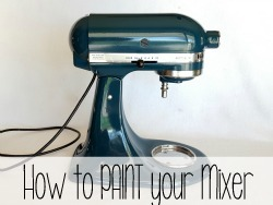 Detailed instructions on how to PAINT your Kitchen Aid Mixer ANY COLOR... and have it look professional! {Reality Daydream}