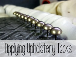 How to Apply Upholstery Tacks in a straight line!