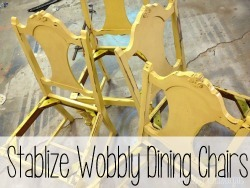How to stabelize and reinforce wobbly dining chairs {Reality Daydream}