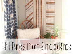 Make art panels out of old bamboo shades