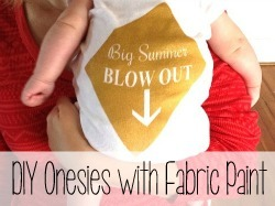 Make custom onesies using fabric paint and vinyl decals as a stencil! BIG SUMMER BLOWOUT!