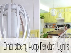 Make one-of-a-kind pendant lights using embroidery hoops! {Sawdust and Embryos}