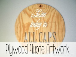 Plywood Quote Wall Art {Reality Daydream}