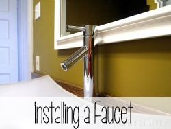 Simple Instructions for Installing a Vessel Sink Faucet {Reality Daydream}