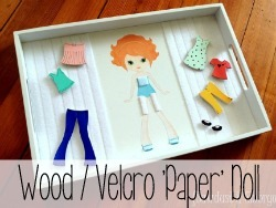 Wood and Velcro 'Paper' Doll... great for playing with in the car!