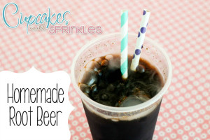Homemade Rootbeer {Cupcakes with Sprinkles}