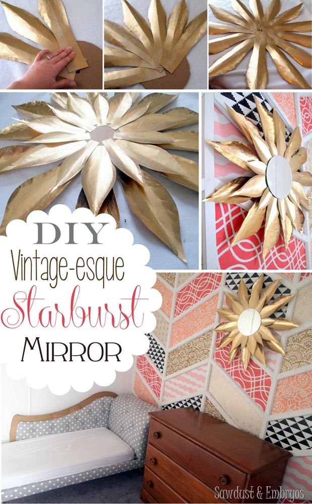 DIY Vintage-esque Starburst Mirror Tutorial {Sawdust & Embryos}