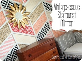 Create your own DIY vintage-esque starburst mirror.