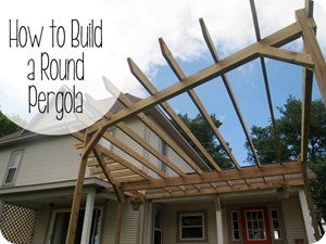 DIY-Custom-Pergola-Tutorial-Sawdust-[1]