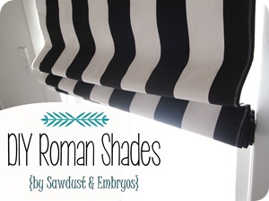 DIY Roman Shades {Sawdust and Embryos}