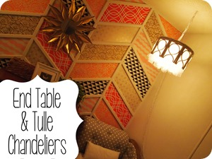 End Table Tulle Chandeliers {Sawdust and Embryos}