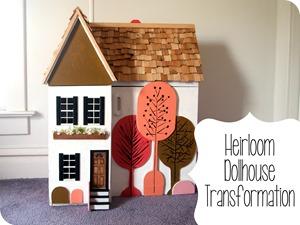 Heirloom Dollhouse Transformation {Sawdust and Embryos}