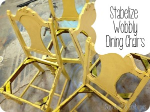 How to stabelize wobbly dining chairs {Sawdust and Embryos}
