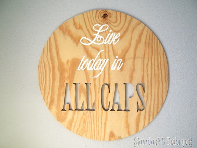 Use plywood and a jigsaw to make a custom piece of wall art with your favorite quote! {Sawdust and Embryos}