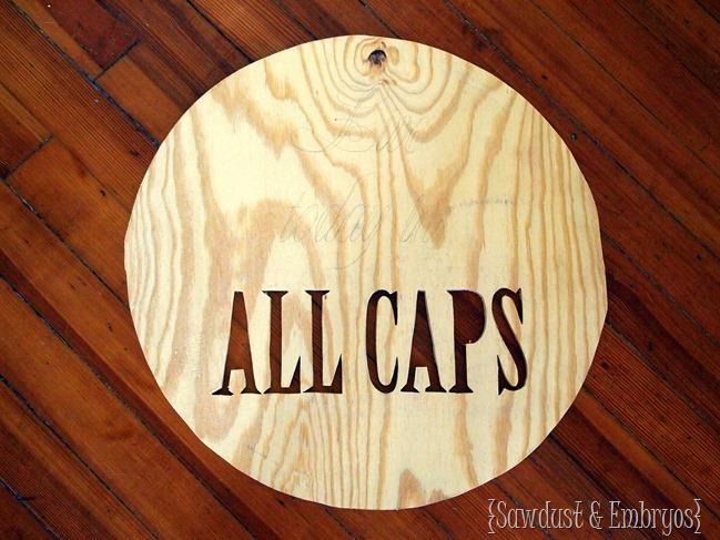 Using a jigsaw to cut a phrase out of plywood {Sawdust and Embryos}.JPG