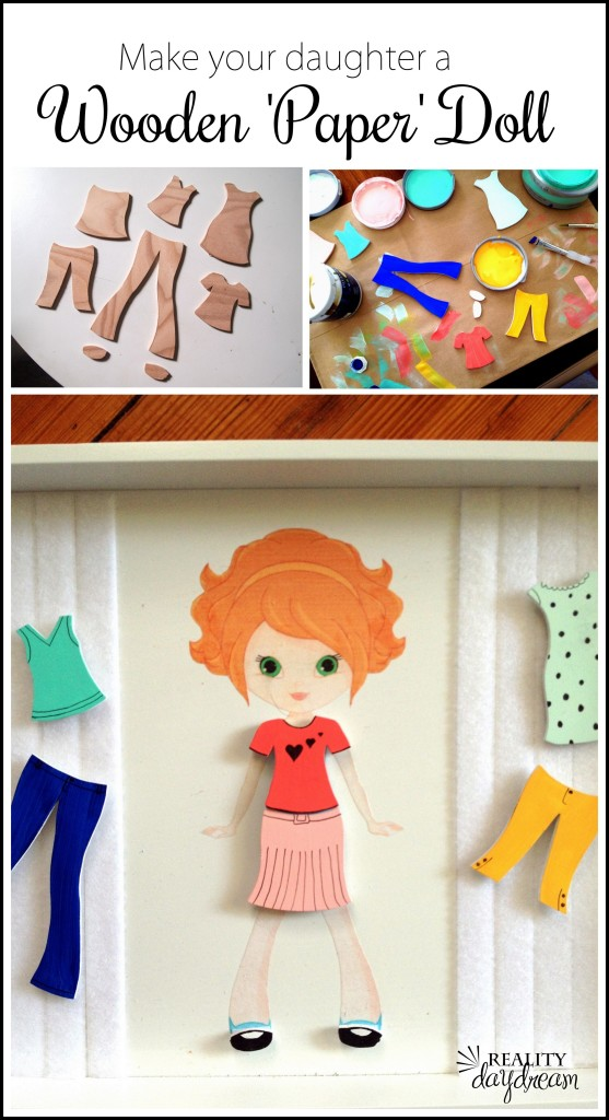 Make a wooden paper doll (with customizable wooden clothing) for the little girl in your life! {Reality Daydream}