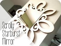 Scrolly Starburst Mirror {Sawdust & Embryos}
