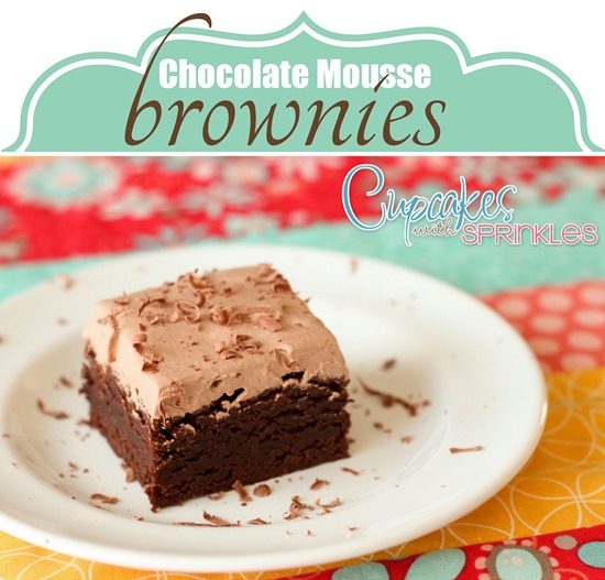 Chewy Chocolate Mousse Brownies {Sawdust and Embryos}