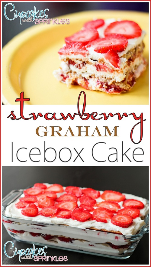 Strawberry Graham Icebox Cake {by Cupcakes with Sprinkles}