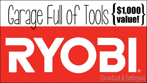 RYOBI Giveaway ~ Garage full of tools! {Sawdust and Embryos}