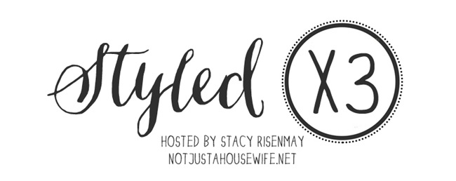 styledx3 collaboration... by Stacy @ Not Just a Housewife