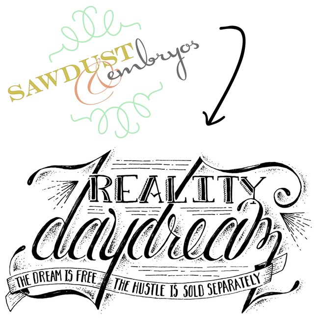 Sawdust and Embryos is now REALITY DAYDREAM!