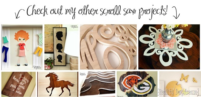 Scroll Saw Round-Up {Reality Daydream}