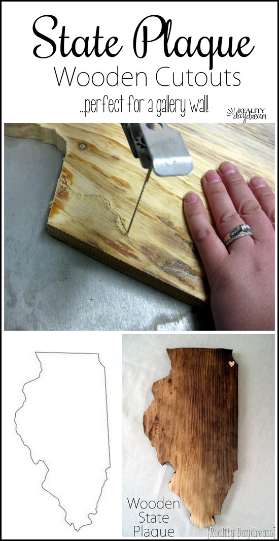 Wooden State Plaques... using a scroll saw! {Reality Daydream}