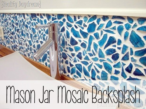 DIY Mason Jar Mosaic Backsplash Tutorial PART 1 {Reality Daydream}