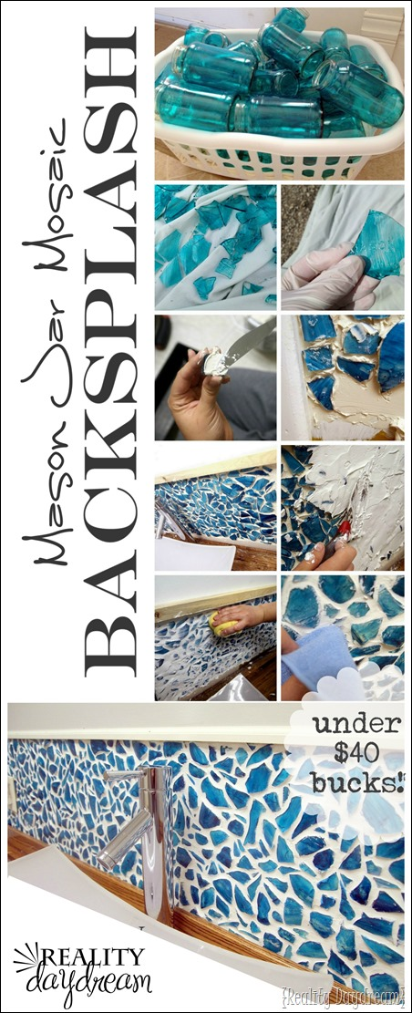 DIY Mason Jar Mosaic Backsplash Tutorial... everything for under $40 bucks!