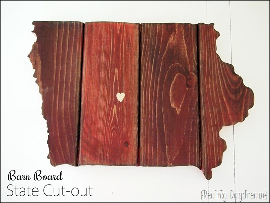 State Plaque (IOWA!) made from barn boards ...you could make ANY STATE! {Reality Daydream}