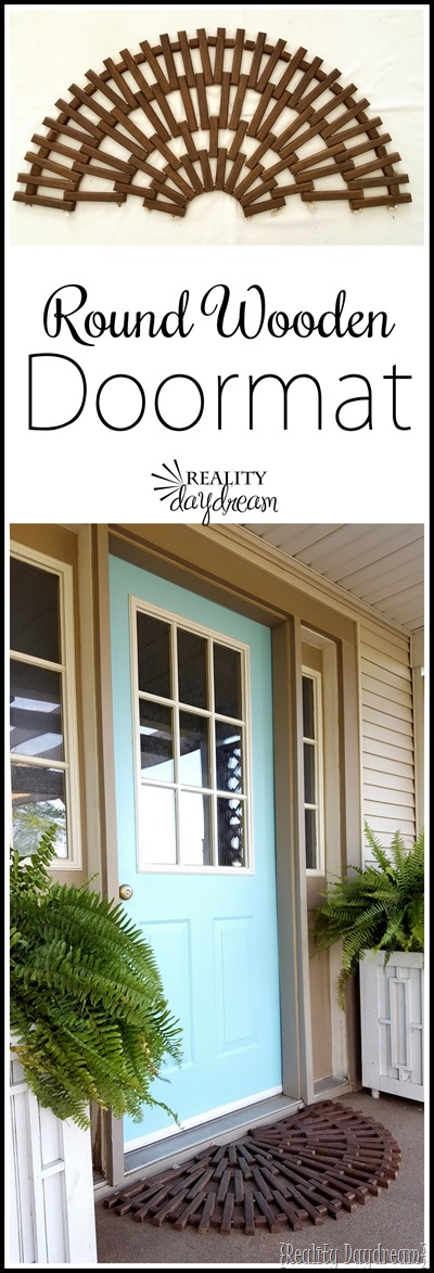 Build your own rounded wooden doormat! - Reality Daydream #round #outdoor #rug #wood #curbappeal