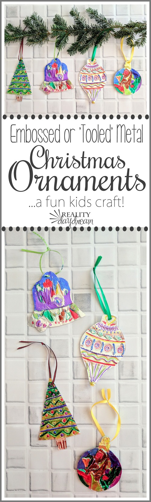 These 'Tooled' (or embossed) Metal Christmas ornaments are FUN to make... for any age! {Reality Daydream}