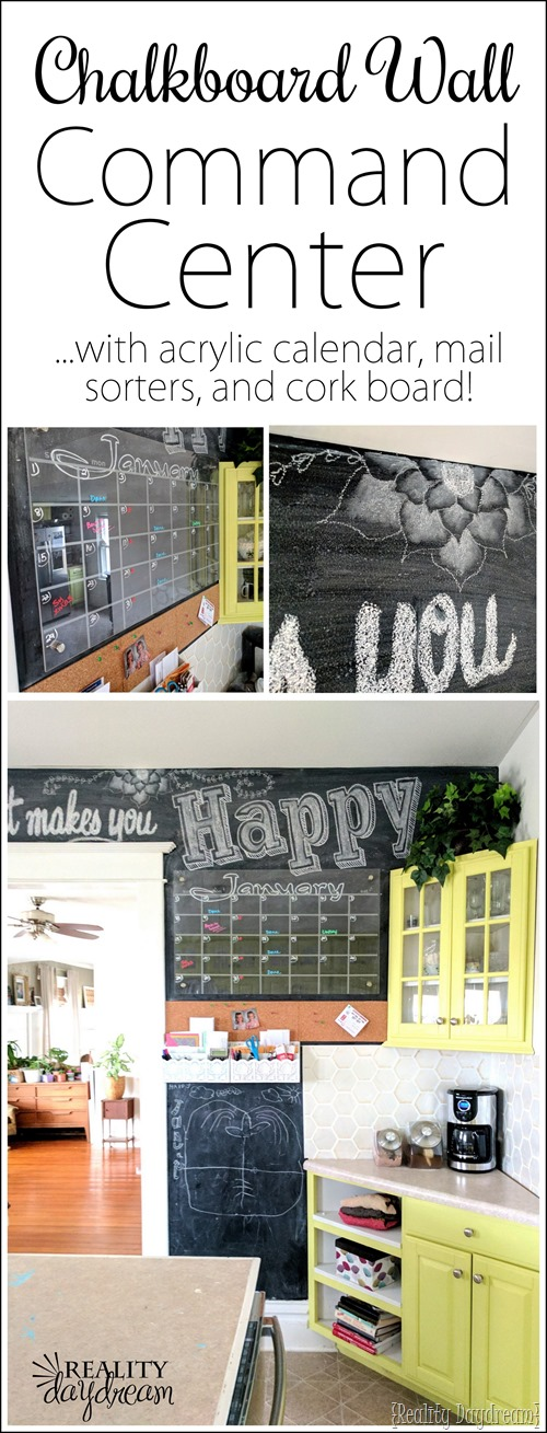 Command Center Chalkboard Wall... with acrylic plexiglass calendar! Let's get Organized in 2017! #organization #organize {Reality Daydream}