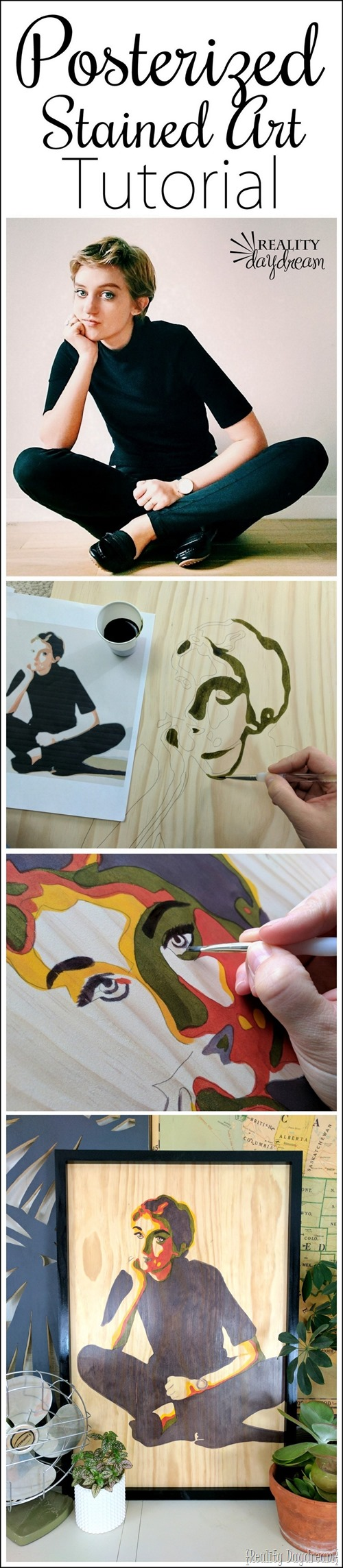 Learn how to turn any portrait into a work of posterized art with stain on a wooden canvas {Reality Daydream}