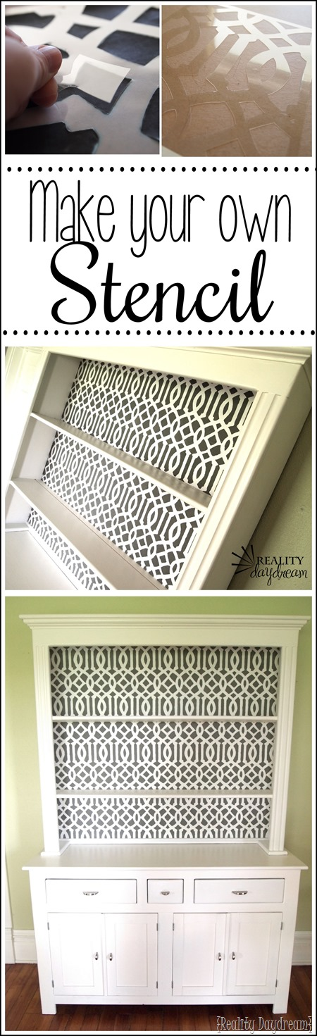 Make your own Stencil Tutorial {Reality Daydream}