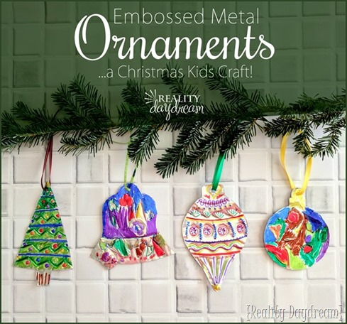EmbossedFoil-Ornaments-...-a-kids-craft-Reality-Daydream