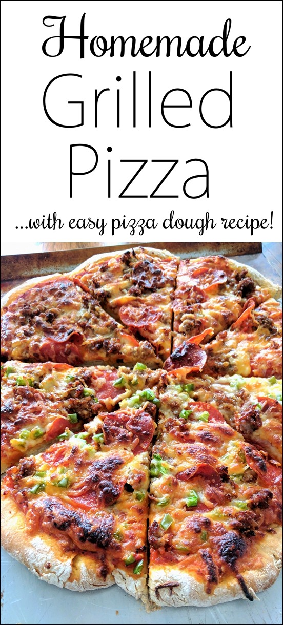 Homemade Grilled Pizza, with easy pizza dough recipe too! {Reality Daydream}