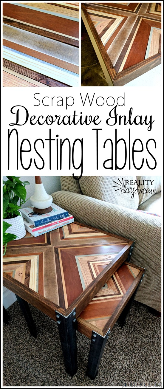 TUTORIAL to make these Decorative Inlay Nesting tables with scrap wood and angle iron! {Reality Daydream}