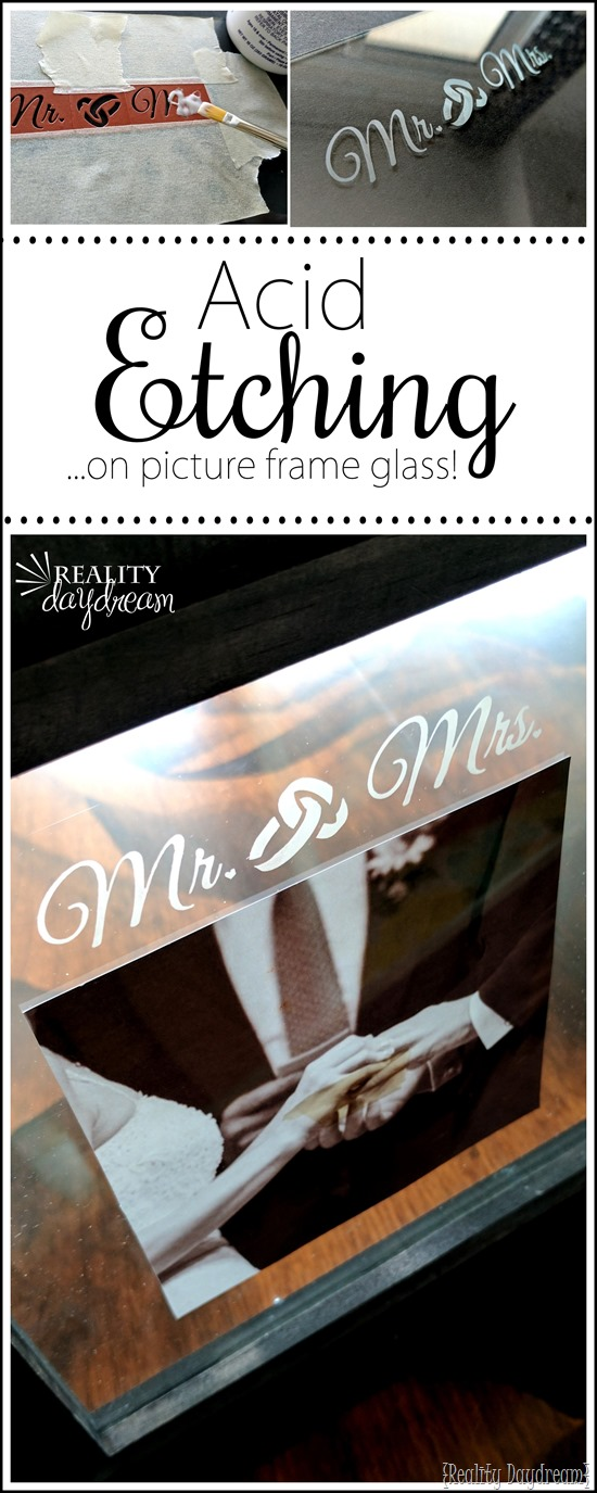 Acid etch on the glass of a picture frame as the PERFECT wedding gift idea! {Reality Daydream}